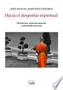Hacia el despertar espiritual  Meditaci  n  autoconocimiento y desarrollo personal