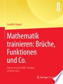 Mathematik trainieren  Br  che  Funktionen und Co