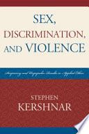 Sex  Discrimination  and Violence