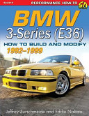 Bmw 3 Series E36 1992 1999 How To Build And Modify