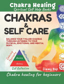 Chakras Self Care Chakra Healing For Beginners Spiritual Self Help Books
