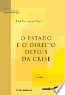 O Estado e o direito depois da crise - Série DDJ - 2ed