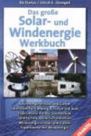 Das große Solar- und Windenergie-Werkbuch
