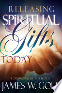 Releasing Spiritual Gifts Today Or Even Receiving Them It S About