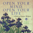 Open Your Mind, Open Your Life Book