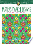 Creative Haven Farmers Market Designs Coloring Book