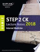 USMLE Step 2 CK Lecture Notes 2018  Internal Medicine