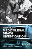 Essentials of Medicolegal Death Investigation By Combining Medical Issues And Injury Patterns