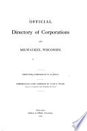 Official Directory of Corporations of Milwaukee  Wisconsin