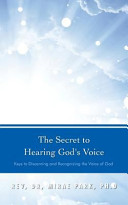 The Secret to Hearing God s Voice  Keys to Discerning and Recognizing the Voice of God