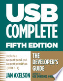 USB Complete: The Developer's Guide, Fifth Edition