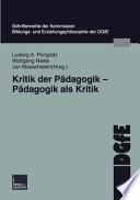 Kritik der Pädagogik - Pädagogik als Kritik