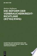 Die Reform der Verbraucherkredit-Richtlinie (87/102/EWG)