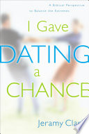 I Gave Dating a Chance