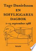 En soffliggares dagbok 1-15 september 1968