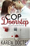 Cop On Her Doorstep