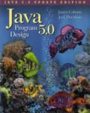 Java 5 0 Program Design