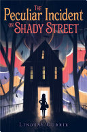 Book The Peculiar Incident on Shady Street