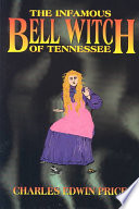 The Infamous Bell Witch of Tennessee