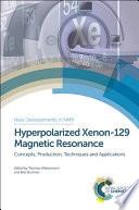 Hyperpolarized Xenon 129 Magnetic Resonance book
