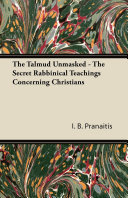 download ebook the talmud unmasked - the secret rabbinical teachings concerning christians pdf epub