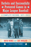 download ebook forfeits and successfully protested games in major league baseball pdf epub