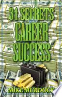 31 Secrets For Career Success