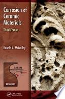 Corrosion Of Ceramic Materials Third Edition book