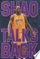 Shaq Talks Back