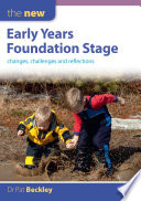 The New Early Years Foundation Stage  Changes  Challenges And Reflections