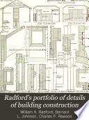 Radford s Portfolio of Details of Building Construction