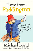 Love From Paddington : nation's favourite bear, paddington – now a major...