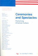 Ceremonies And Spectacles