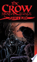 The Crow Midnight Legends Vol 2 Flesh Blood book