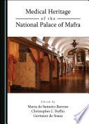 Medical Heritage of the National Palace of Mafra