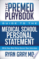 The Premed Playbook Guide To The Medical School Personal Statement