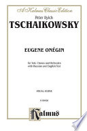 Eugene Onegin  Op  24 and Iolanthe  Op  69