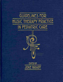 Guidelines for music therapy practice in pediatric care