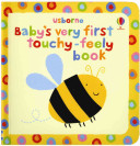 Baby s Very First Touchy Feely Book