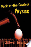 Back-of-the-envelope Physics Instructive Accessory To An Introductory Physics Course