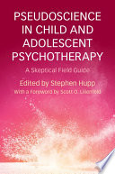 Pseudoscience In Child And Adolescent Psychotherapy