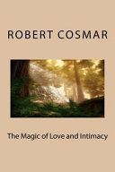 The Magic of Love and Intimacy