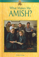 What Makes Me Amish