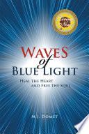 Waves of Blue Light