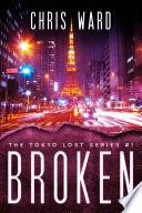 Broken The Tokyo Lost Series 1