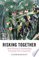 Risking Together