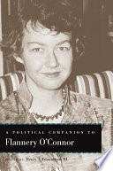 A Political Companion To Flannery O Connor book