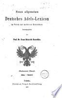 Neues allgemeines deutsches Adels-Lexicon