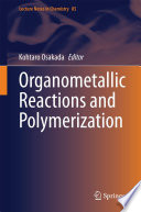 Organometallic Reactions and Polymerization