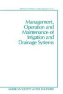 Management  Operation  and Maintenance of Irrigation and Drainage Systems